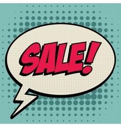 Sale comic book bubble text retro style vector image