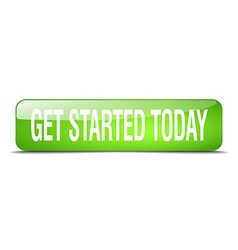 Get started today green square 3d realistic vector