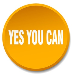 Yes you can orange round flat isolated push button vector