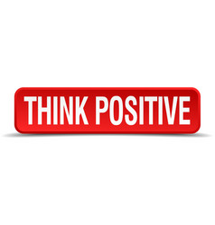 Think positive red 3d square button isolated on vector