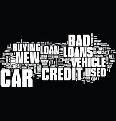 Good news about bad credit car loans text vector