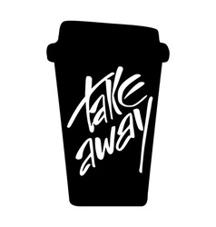 Take away lettering vector