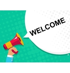 Hand holding megaphone with welcome announcement vector