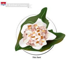 Palu sami or kiribati meat with coconut vector