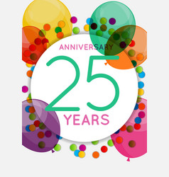 Template 25 years anniversary congratulations vector