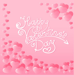 hearts with a lettering of happy valentines day vector image vector image