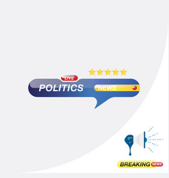 Politics news icon for journalism of news tv vector