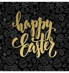 Lettering Easter greeting card template in vector image vector image