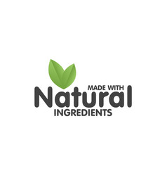 Made with natural ingredients eco green label vector