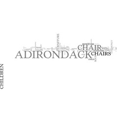 Adirondack chairs for children text word cloud vector