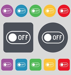 Off icon sign a set of 12 colored buttons flat vector