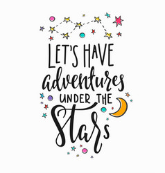 Adventures under stars typography lettering vector