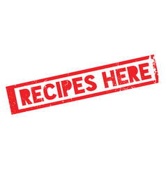 Recipes here rubber stamp vector