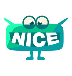 Turquoise blob saying nice cute emoji character vector