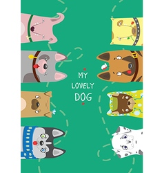 My lovely dog Different funny dogs on green backgr vector image
