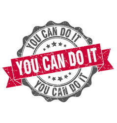 You can do it stamp sign seal vector