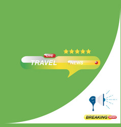 Travel news icon for journalism of news tv vector