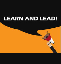 Hand holding megaphone to speech - learn and lead vector