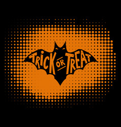Trick or treat scary bat with lettering vector