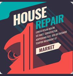 vintage house repair poster vector image