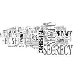 Secrecy word cloud concept vector