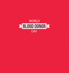 World blood donor day background or card vector