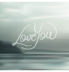 Love you hand lettering typography vector