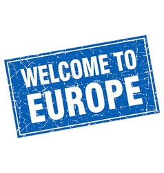 Europe blue square grunge welcome to stamp vector