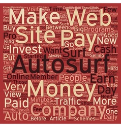Paid autosurf for cash make money in minutes a day vector