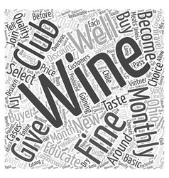 Monthly wine clubs word cloud concept vector