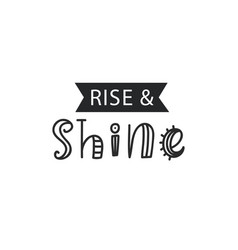 rise and shine inspirational hipster kids poster vector image vector image
