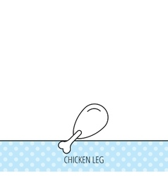 Chicken leg icon drumstick sign vector