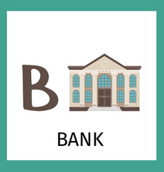 Alphabet card with bank building vector