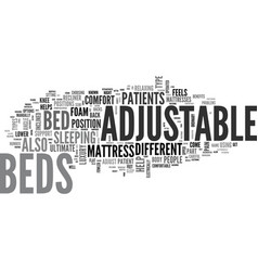 Adjustable beds not just for hospitals text word vector