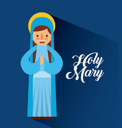 Holy mary mother blessed christmas cartoon vector