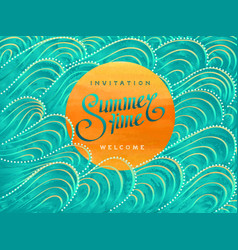 Invitation card with summertime lettering vector