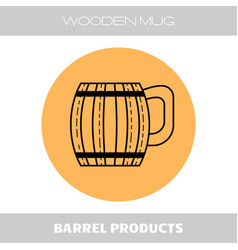 Wooden mug for beer drinks flat linear icon on vector