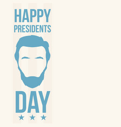 Abraham lincoln happy presidents day vector