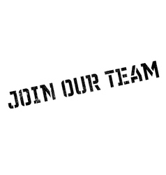 Join our team stamp vector
