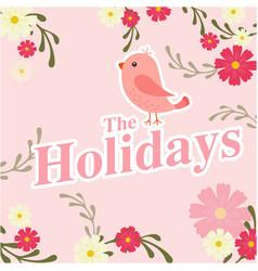 The holidays bird flower pink background im vector