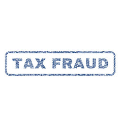 tax fraud textile stamp vector image vector image