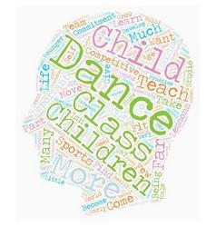 Dance for children 1 text background wordcloud vector
