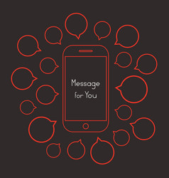 Message for you with red smartphone and speech vector