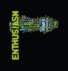 The mystery behind enthusiasm text background vector