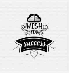 i wish you success banner badge for a blog or vector image