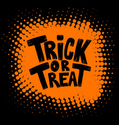 Trick or treat halloween theme vector