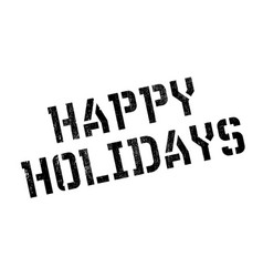 happy holidays rubber stamp vector image