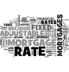 adjustable rate mortgages good or bad text word vector image vector image