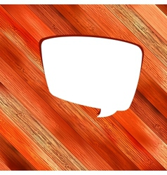 Wooden background with speech bubble EPS8 vector image