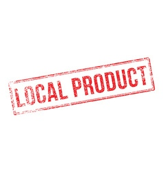 Local product red rubber stamp on white vector